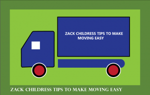 ZACK-CHILDRESS-TIPS-TO-MAKE-MOVING-EASY