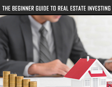 The-Beginner-Guide-To-Real-Estate-Investing