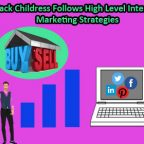 Zack Childress Follows High Level Internet Marketing Strategies