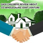 Zack Childress Review About Co-wholesaling Joint Venture